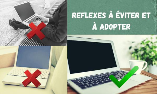 Réflexe à éviter et à adopter