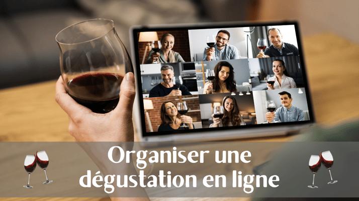 Organiser une dégustation en ligne