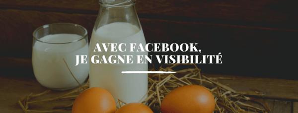 Pour mon magasin à la ferme, je peux gagner en visibilité grâce à Facebook (2)