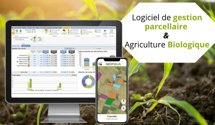 Pourquoi choisir Geofolia pour ma traçabilité en agriculture BIO ?