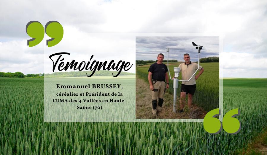 Témoignage d'Emmanuel Brussey céréalier et Président de la CUMA des 4 vallées en Haute-Saône (70)