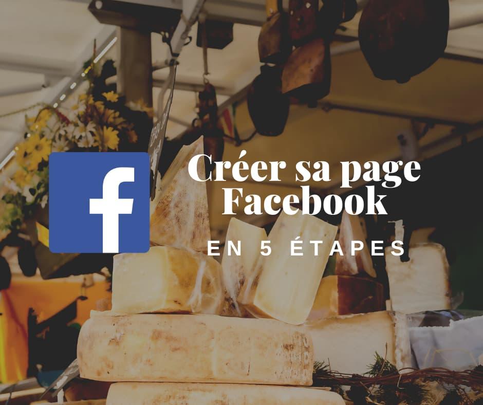 Créer sa page Facebook en 5 étapes